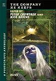Postscripts #22/23 - The Company He Keeps [jhc] (A Postscripts Anthology)