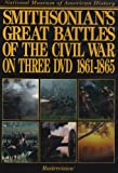 Smithsonian's Great Battles of the Civil War DVD on Three DVD 1861-1865