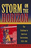 Storm on the Horizon: The Challenge to American Intervention, 1939-1941