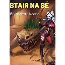 Stair na sé (Irish Edition)