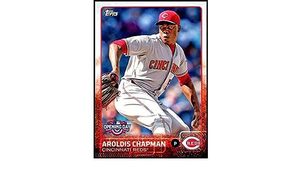 718847549 Amazon.com: 2015 Topps Opening Day #81 Aroldis Chapman NM-MT Cincinnati  Reds: Collectibles & Fine Art