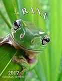 La Rana 2017 Calendario de Pared (Edicion Espana) (Spanish Edition)