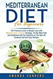 img - for Mediterranean Diet for Beginners: The Practical Guide to Weight Loss with Mediterranean Lifestyle Strategy 14-Day Meal Plan and Cookbook with the ... Easy Recipes (Weight Loss Diet for Beginners) book / textbook / text book