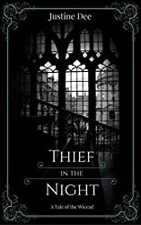 Thief in the Night: A Tale of the Wiccad