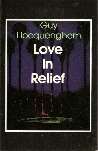 Love in Relief/L'Amour En Relief