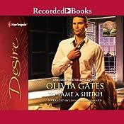 To Tame a Sheikh   Olivia Gates