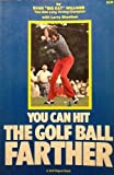 You Can Hit the Golf Ball Farther, Evan Williams and Larry Sheehan, 0914178296