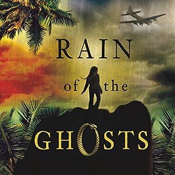 Amazon.com: Rain of the Ghosts (Audible Audio Edition): Greg ...