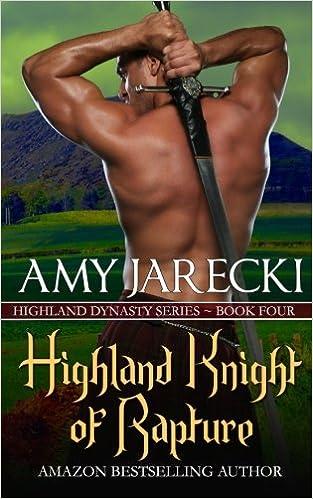 Highland Knight of Rapture: Volume 4 (Highland Dynasty)