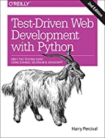Test-Driven Development with Python, 2nd Edition
