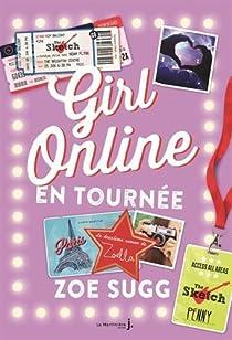 Girl Online, tome 2 : En tournée par Sugg