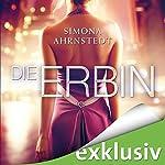 Die Erbin (Die Erbin 1) | Simona Ahrnstedt