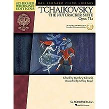 Tchaikovsky - The Nutcracker Suite, Op. 71a: Schirmer Performance Editions Series