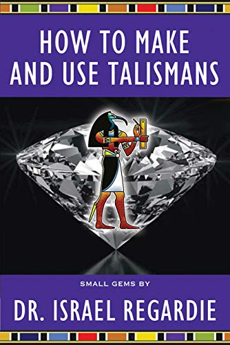 How to Make and Use Talismans (Small Gems Series) -