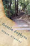 Gentle Zephyrs, Diane Glancey, 1470139472