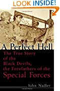 #7: A Perfect Hell: The True Story of the Black Devils, the Forefathers of the Special Forces