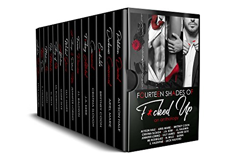 Fourteen Shades of F*cked Up: An Anthology