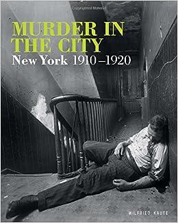 amazon com murder in the city new york 1910 1920 9781250128690