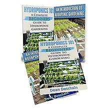 Hydroponics: Aquaponics (2 in 1 Book Set) Book 1: Hydroponics 101 - Book 2: An Introduction To Aquaponic Gardening (aquaculture, fish farming, hydroponics, ... garden, aquaponics system, fisheries)