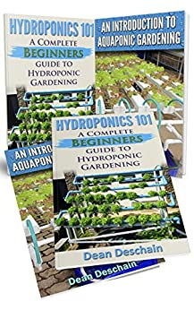 Hydroponics: Aquaponics (2 in 1 Book Set) Book 1 ...