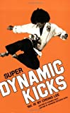 Super Dynamic Kicks, Chong Lee, 0897500725