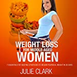 Weight Loss for Middle-Aged Women | Julie Clark