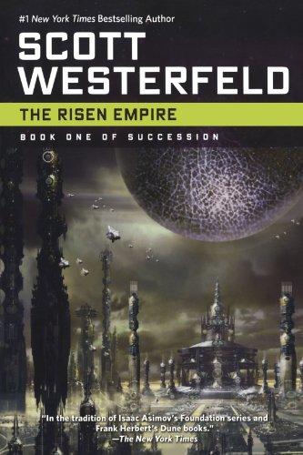 The Risen Empire: Book One of Succession