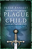Front cover for the book Plague Child by Peter Ransley
