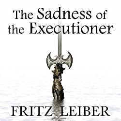 The Sadness of the Executioner