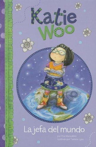 (La jefa del mundo (Katie Woo en Espa??ol) (Spanish Edition) by Fran Manushkin (2012-08-01))