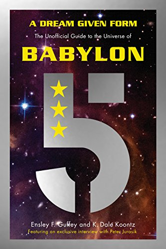 A Dream Given Form: The Unofficial Guide to the Universe of Babylon 5 ()