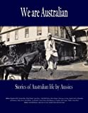img - for We are Australian: Stories of Australian life by Aussies book / textbook / text book