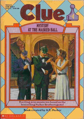 Mystery at the Masked Ball (Clue, Book 4)