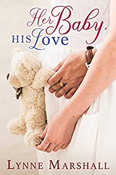 Her Baby, His Love (Charity, Montana Book 1) by [Marshall, Lynne]