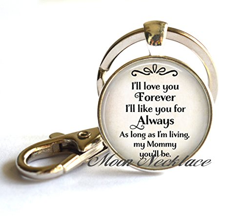 Charm Keychain, Dainty Keychain, Delicate Keychain,I'll love you Forever I'll like you for Always Mother's Day Keychain, Mother's Day jewelry gift for Mom Mother's Day gift Mommy Keychain-ZE101