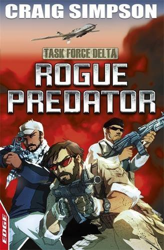 Download Rogue Predator (EDGE : Task Force Delta) by Craig Simpson (2012-06-14) PDF