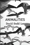 Animalities, David Dodd Lee, 1935536486