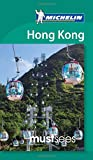Michelin Must Sees Hong Kong (Must See Guides/Michelin)