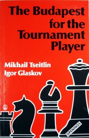 The Budapest for the Tournament Player (Batsford Chess Library)