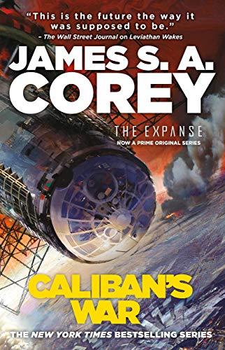 Caliban's War (The Expanse Book 2) by [Corey, James S. A.]