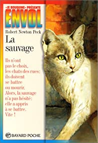 La sauvage  par Robert Newton Peck