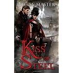 Kiss of Steel (London Steampunk) 6