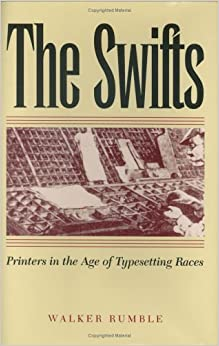 The Swifts: Printers in the Age of Typesetting Races