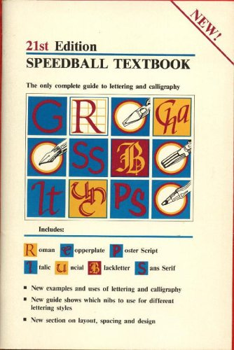 (Speedball Textbook The Only Complete Guide to Lettering and Calligraphy)