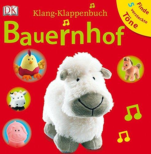 Klang-Klappenbuch. Bauernhof: Mit Klappen und Sounds