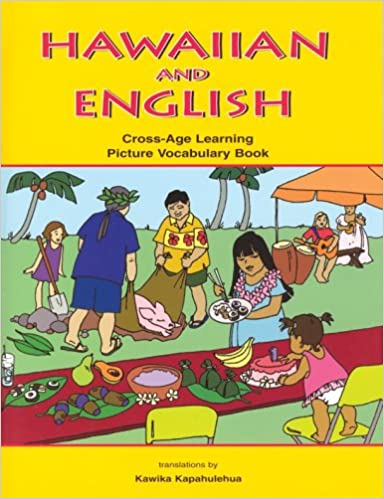 Hawaiian and english cross age learning picture vocabulary book hawaiian and english cross age learning picture vocabulary book fandeluxe Image collections