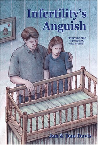 Infertility's Anguish: Everyone Else Is Pregnant, Why Not Us? PDF