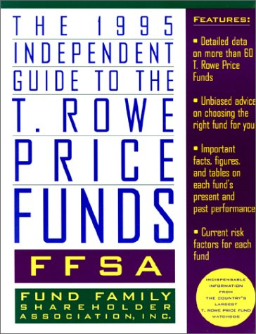 1995-independent-guide-to-the-t-rowe-price-funds