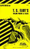 Notes on T.S.Eliot's Major Poems and Plays (Cliffs notes)