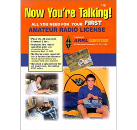 Now You Re Talking All You Need To Get Your First Ham Radio License Now You Re Talking 4th Ed Wolfgang Larry D Kleinman Joel P Pingree David American Radio Relay League 9780872597976 Amazon Com